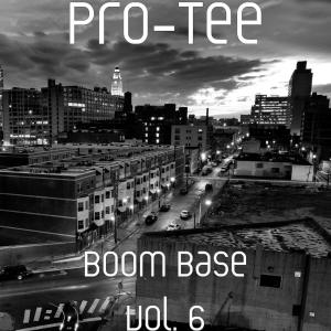 Pro-Tee - Boom Base Vol. 6 (Album)