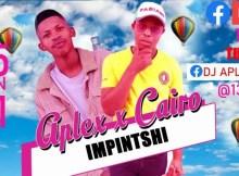 Aplex & Cairo Cpt - Impintshi