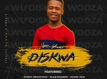 Dankie Boi, Diskwa, Blaqshandis & Havoc Fam - BWDH