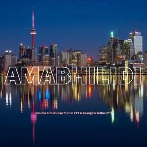 Sdudla Somshunqo ft. Onex CPT & Abangani beBethu CPT - Amabhilidi (Vox Mix)