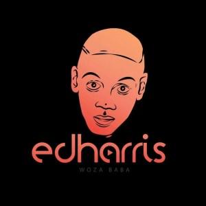 Ed Harris Woza Baba - Gqom 21 (Original Mix)
