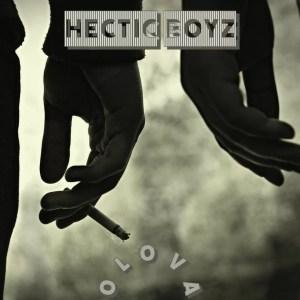 Hectic Boyz - Olova