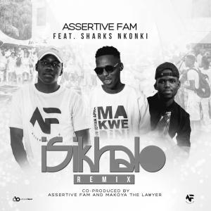 Assertive Fam - Sikhala Kuwe (feat. Sharks Nkonki)