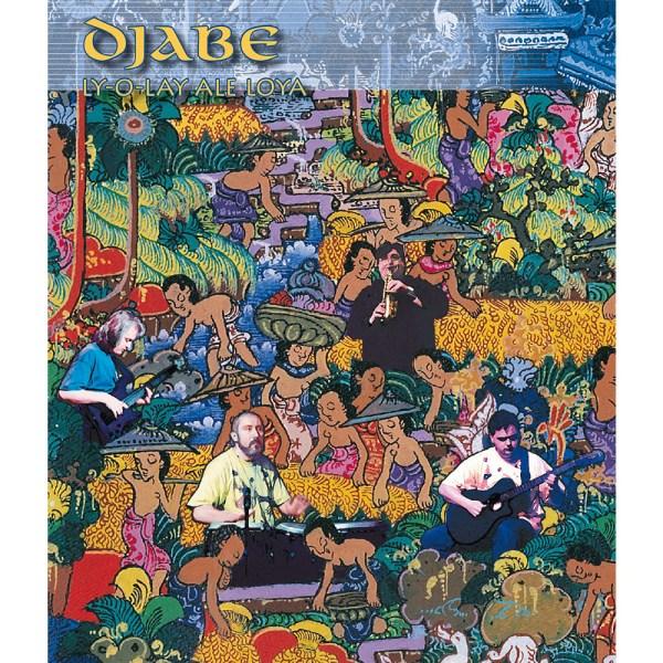 Djabe – Ly-O-Lay Ale Loya (DVD-Audio 5.1) cover