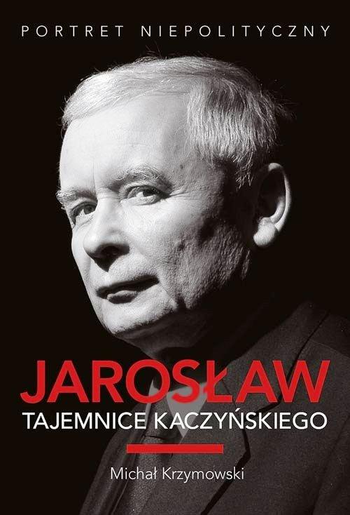 jaroslaw-tajemnice-kaczynskiego-b-iext30383739 —kopia