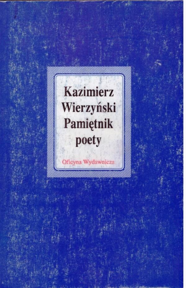 Kazimierz-Wierzyński_Pmiętnik-poety_Oficyna-Wydawnicza