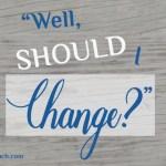 April Jean Well, Should I Change?