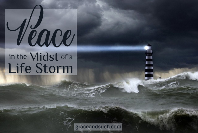 Peace in the Midst of a Life Storm