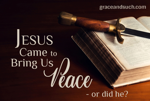 Jesus Came To Bring Us Peace