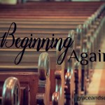 Beginning Again Rebecca Montie Preston