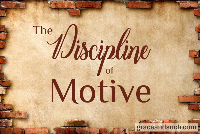 Discipline of Motive