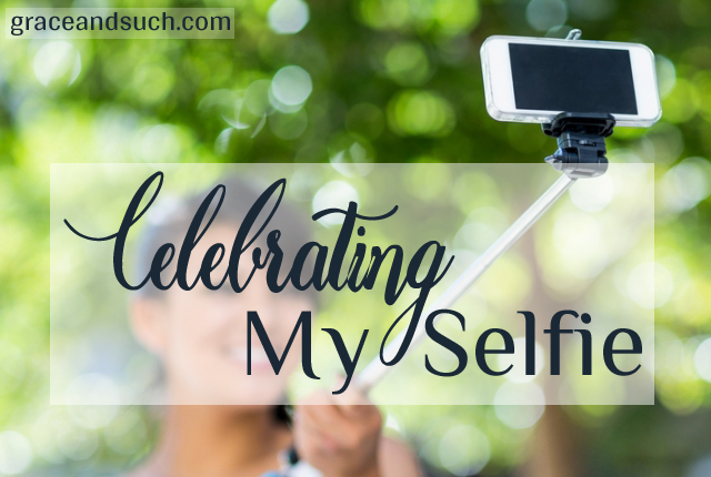 Celebrating My Selfie