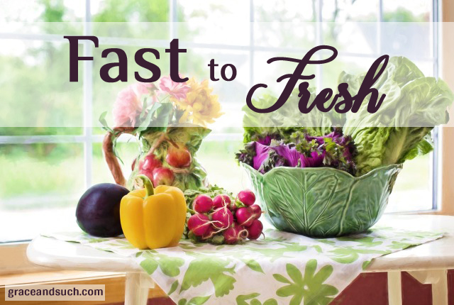 Fast to Fresh