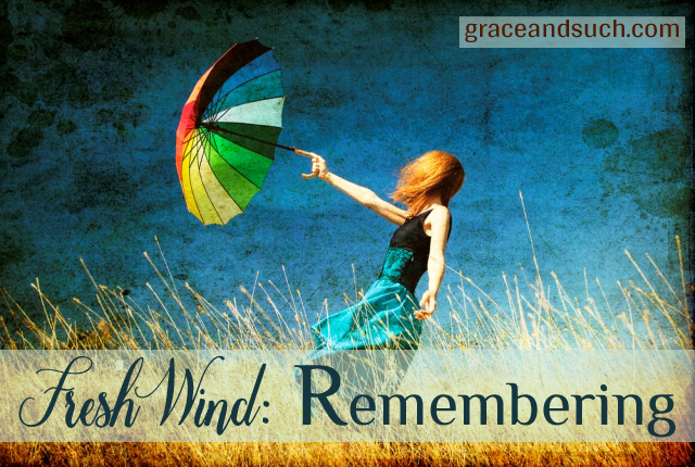 Fresh Wind: Remembering