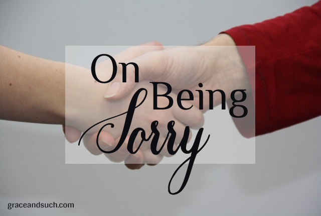 On Being Sorry