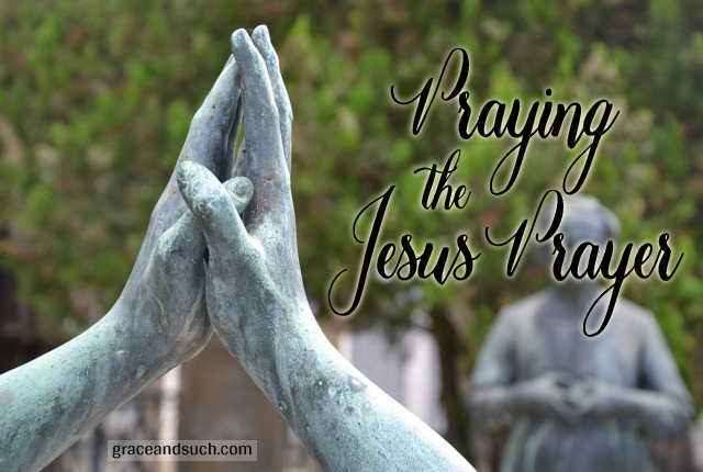 Praying the Jesus Prayer