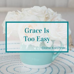 http://graceandsuch.com/grace-is-too-easy/