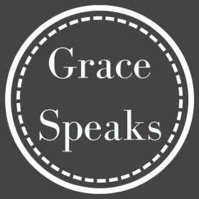 No matter the struggle you endure, no matter the time in your life, look to God and listen to what He says you are. Listen because grace speaks.