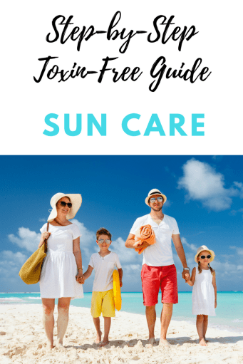 Step-by-Step Toxin-Free Living (Sun Care4)