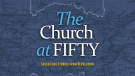 The Church at Fifty: Seven Case Studies from Revelation
