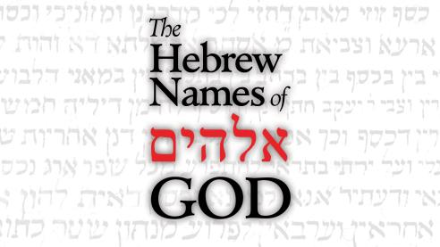 The Hebrew Names of God