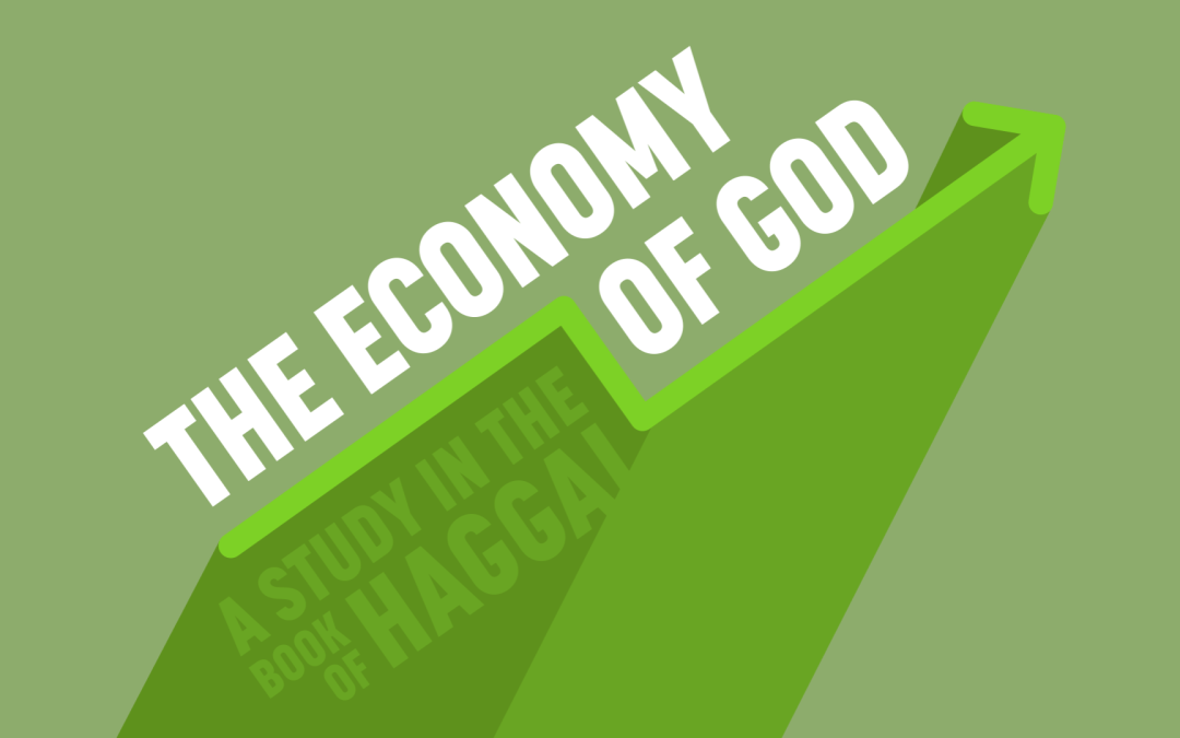 Priorities In Difficult Times 11.4.18 SERIES: The Economy of God: A Study in the book of Haggai