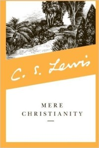 Mere Christianity - C.S. Lewis