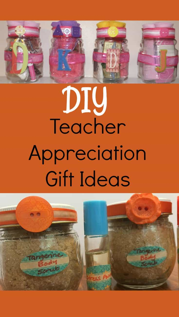 Homemade Teacher Appreciation Gifts