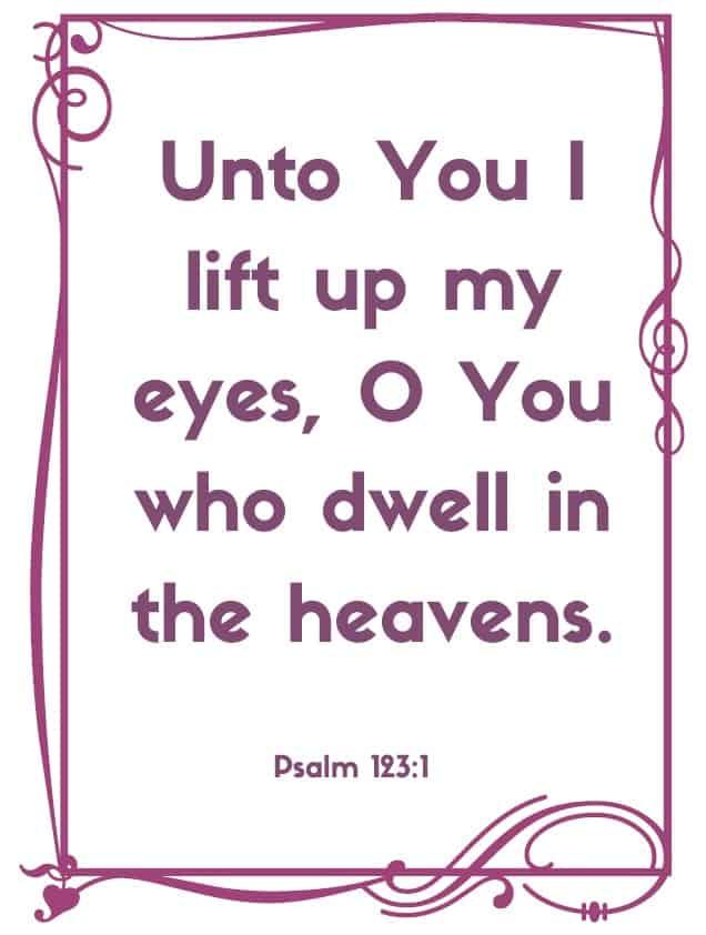"Bible Memory Verses: ""U"" Psalm 123:1"