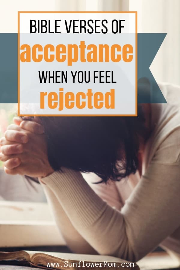 10 Bible Verses You Need When You Feel Rejected