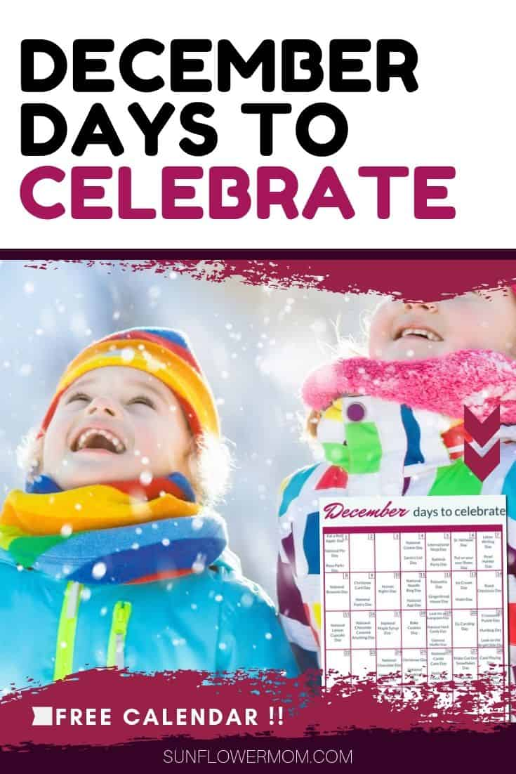 Get a family-friendly list of December days to celebrate. Included is a  calendar to hang it up to celebrate throughout December with your kids. #parenting #parenting101 #holidays
