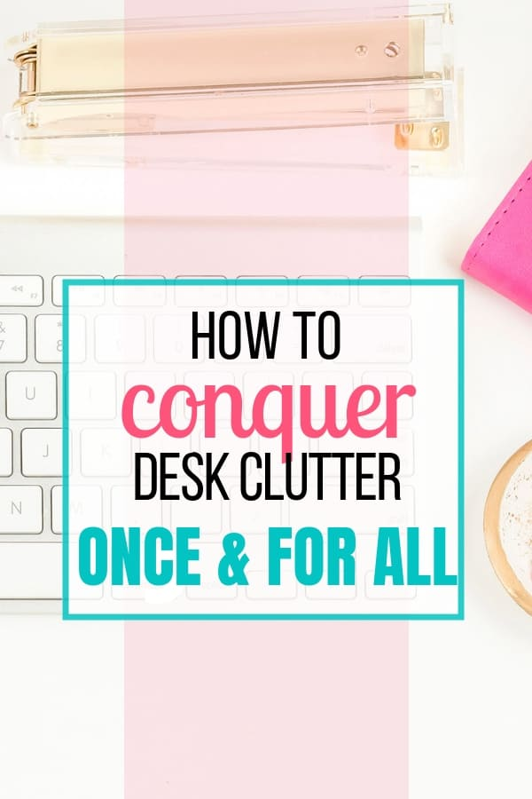 How to Conquer Desk Clutter This Year