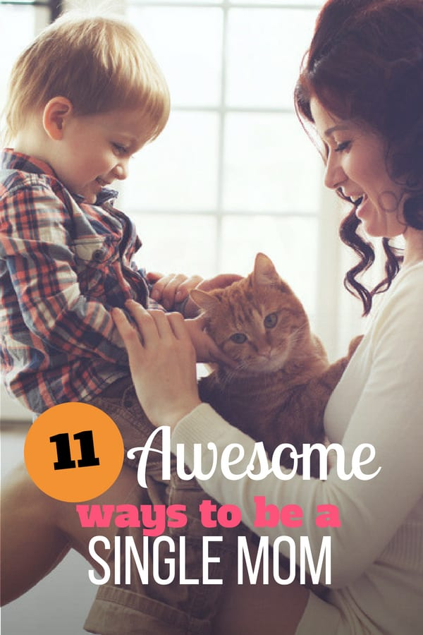 11 Tips to be the Best Single Mom You Can Be