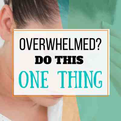 overwhelmed one thing