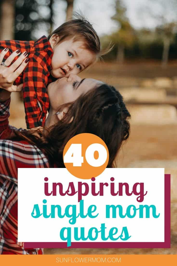 45 of the Best Single Mom Quotes for Encouragement