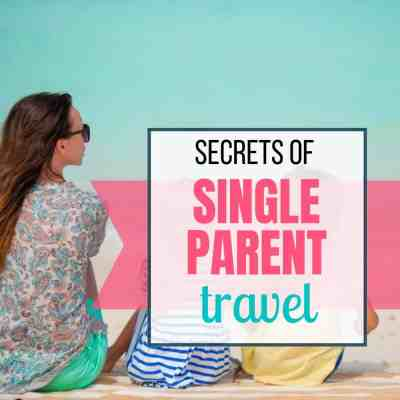 single parent travel tips