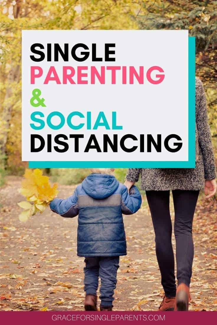 Surviving Social Distancing as a Single Parent