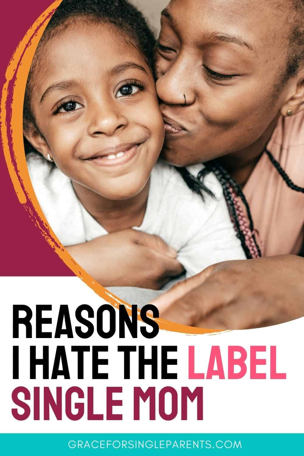 7 Reasons Why I Hate the Label Single Mom