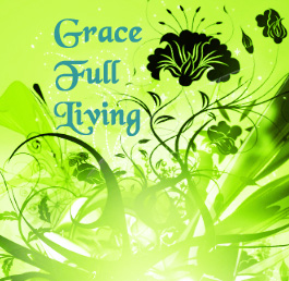 Grace Full Living
