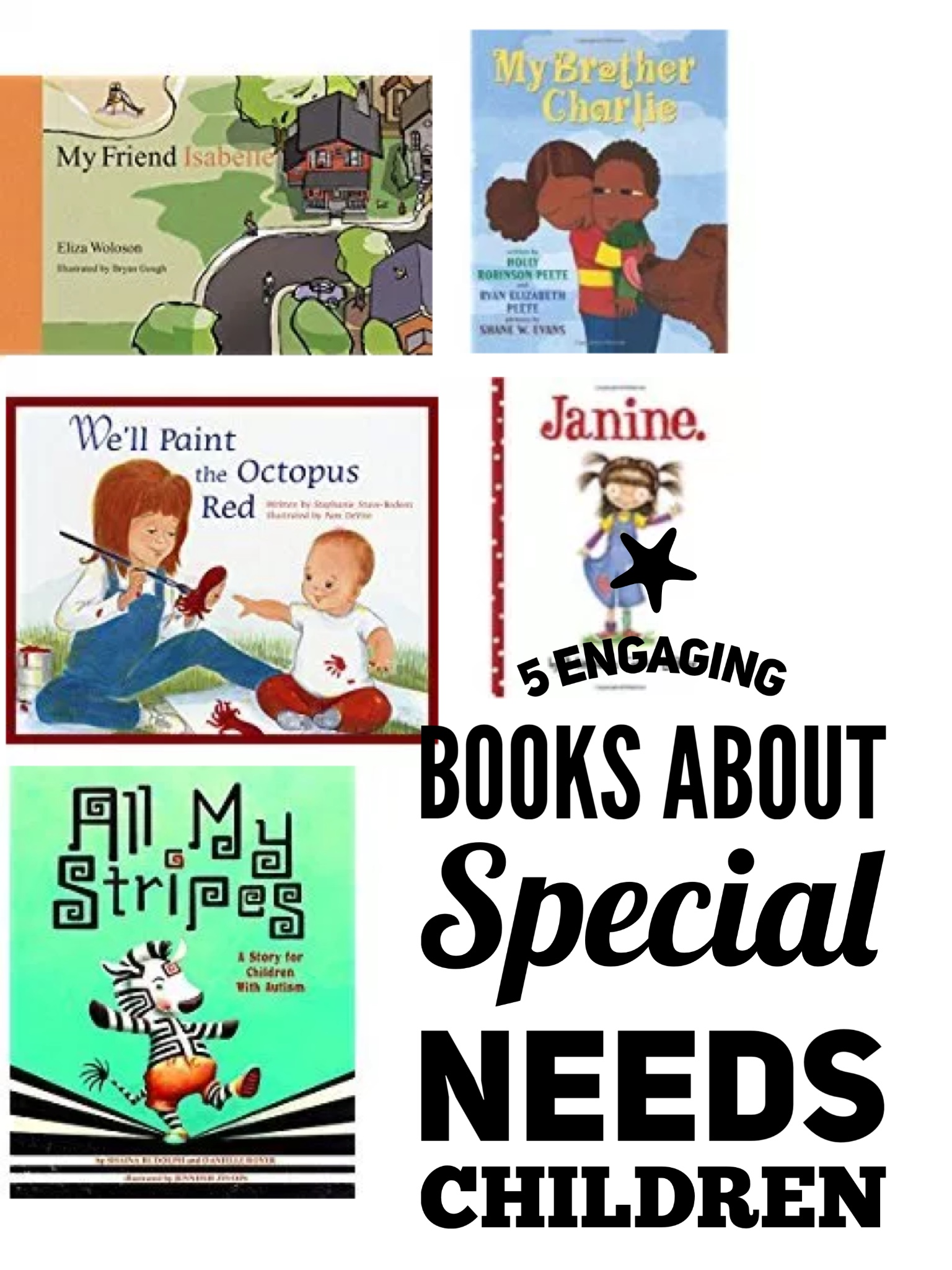 Five Engaging Books about Special Needs and Inclusion