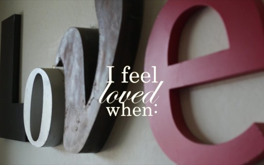 I Feel Loved When . . .