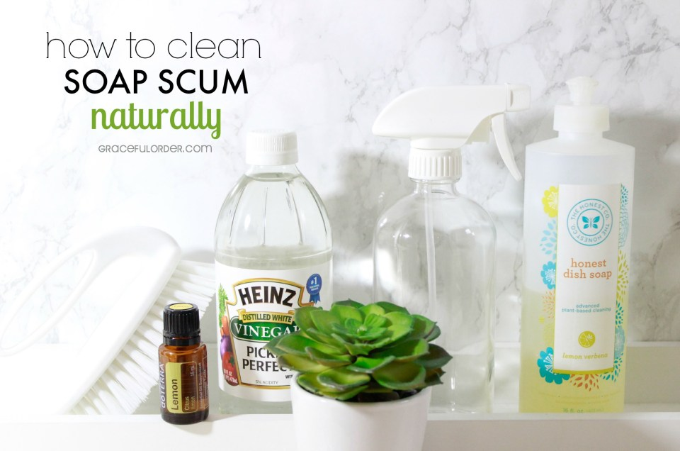 Clean Soap Scum Naturally