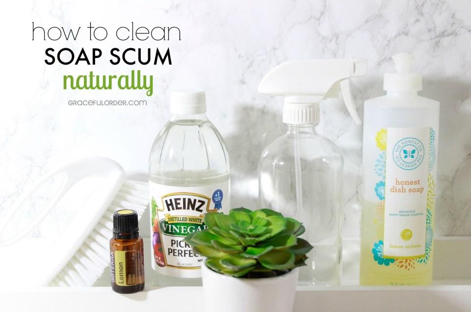 Clean Soap Scum Naturally