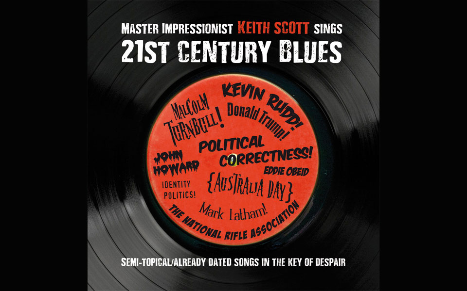 Keith Scott sings 21st Century Blues