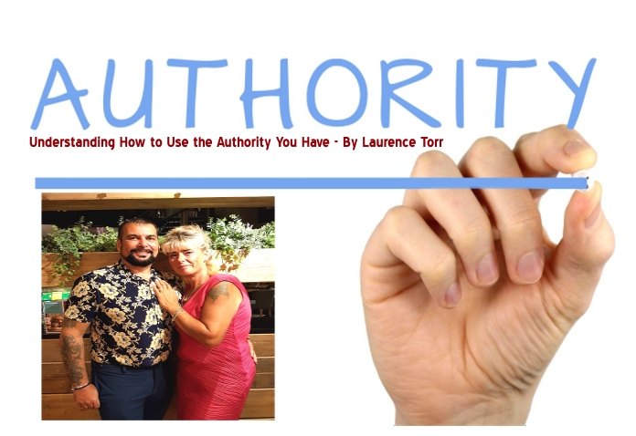 Understanding How to Use the Authority You Have – By Laurence Torr