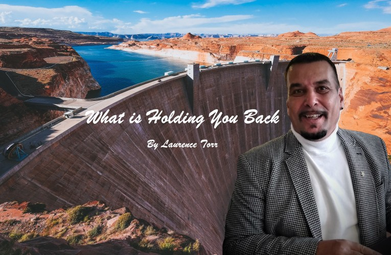 Audio Teaching – What is Holding You Back – By Laurence Torr