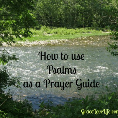 How to use Psalms as a Prayer Guide