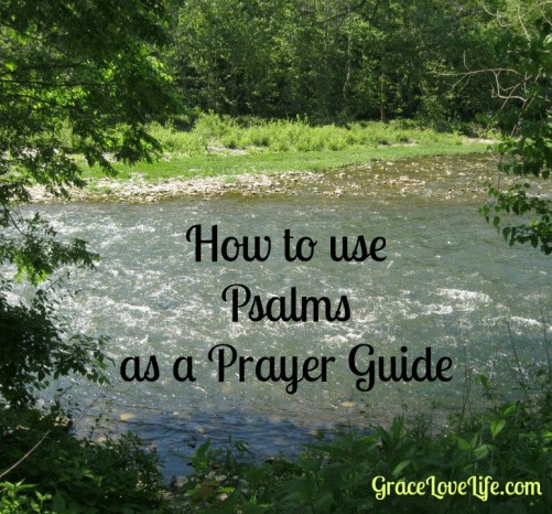 Use Psalms as a prayer guide