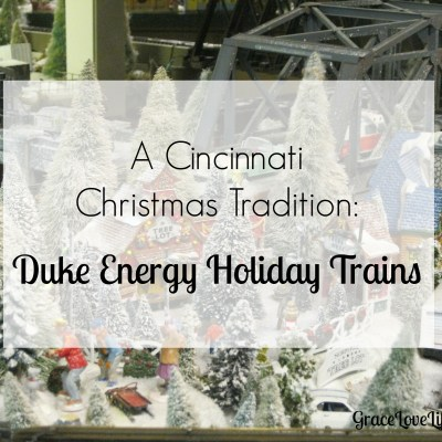 A Cincinnati Christmas Tradition: Duke Energy Holiday Trains