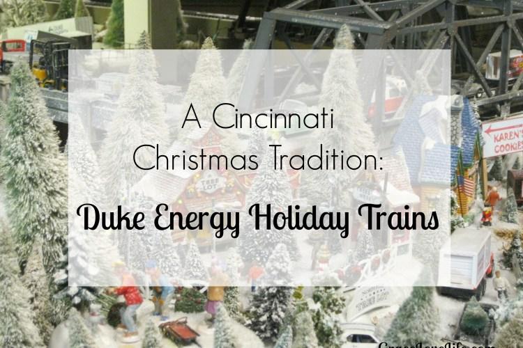A Cincinnati Christmas Tradition: Duke Energy Holiday Trains